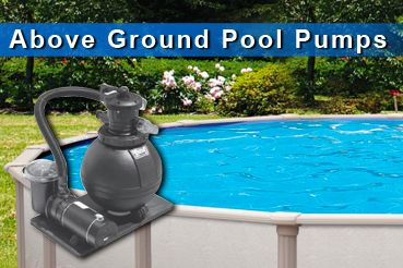 Above Ground Pool Pumps From $210